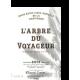 L'ARBRE DU VOYAGEUR RESERVE 2001